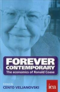Forever contemporary - the economics of ronald coase