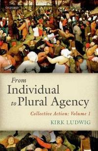 From Individual to Plural Agency