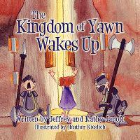The Kingdom of Yawn Wakes Up