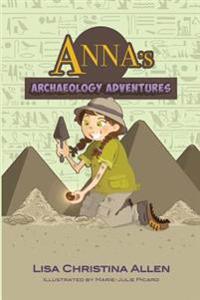 Anna's Archaeology Adventures