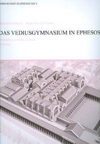 Das Vediusgymnasium In Ephesos: Archaologie Und Baubefund