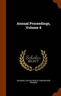Annual Proceedings, Volume 4