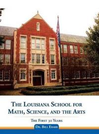 The Louisiana School for Math, Science, and the Arts