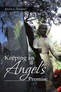 Keeping an Angel's Promise