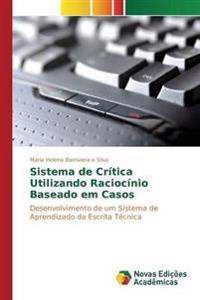 Sistema de Critica Utilizando Raciocinio Baseado Em Casos