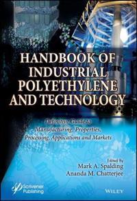 Handbook of Industrial Polyethylene Technology