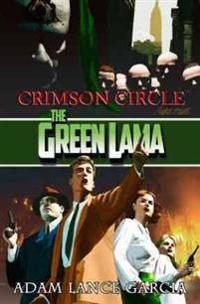 The Green Lama: Crimson Circle
