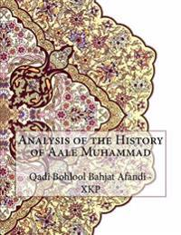 Analysis of the History of Aale Muhammad