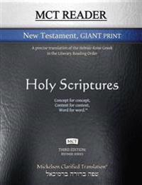 McT Reader New Testament Giant Print, Mickelson Clarified