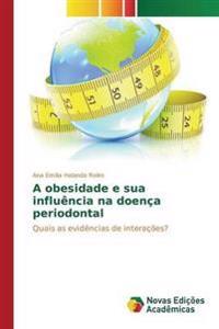A Obesidade E Sua Influencia Na Doenca Periodontal