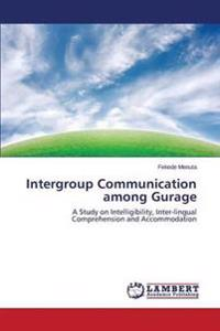 Intergroup Communication Among Gurage