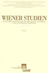 Wiener Studien, Band 122: Zeitschrift Fur Klassische Philologie, Patristik Und Lateinische Tradition