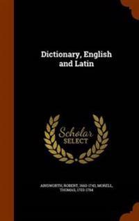 Dictionary, English and Latin