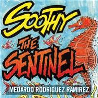 Soothy the Sentinel