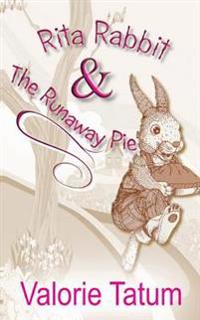 Rita Rabbit and the Runaway Pie