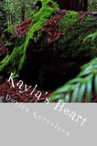 Kayla's Heart