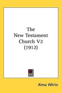 The New Testament Church
