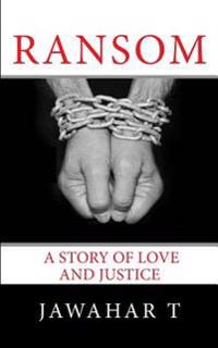 Ransom: A Story of Love and Justice