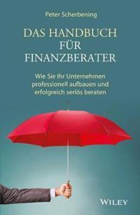 Das Handbuch fur Finanzberater