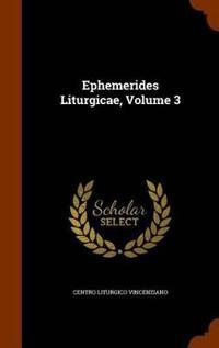 Ephemerides Liturgicae, Volume 3
