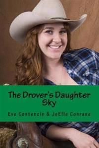 The Drover's Daughter: The Drover' Daughter Series