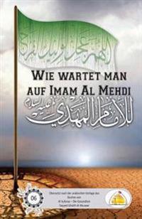 Wie Wartet Man Auf Imam Mehdi