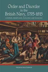 Order and Disorder in the British Navy 1793-1815