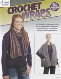 Crochet Wraps in a Weekend