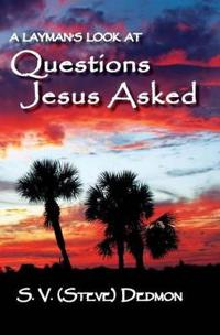 Questions Jesus Asked