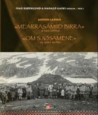 Mearrasámiid birra = Om sjøsamene : og andre skrifter - Anders Larsen pdf epub
