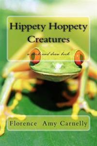 Hippety Hoppety Creatures: A Stick and Draw Book