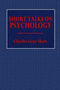 Short Talks on Psychology