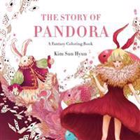 The Story of Pandora: A Fantasy Coloring Book