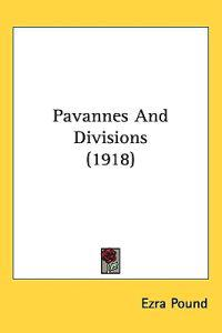 Pavannes and Divisions (1918)