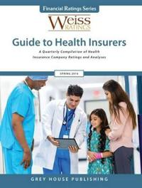 Weiss Ratings Guide to Health Insurers, Summer 2016