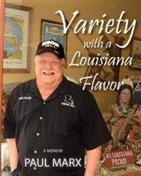 Variety with a Louisiana Flavor: A Memoir