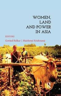 Women, Land & Power in Asia