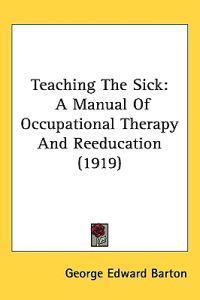 Teaching the Sick