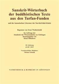 Sanskrit-Worterbuch Der Buddhistischen Texte Aus Den Turfan-Funden