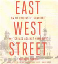 "East West Street: On the Origins of ""Genocide"" and ""Crimes Against Humanity"""