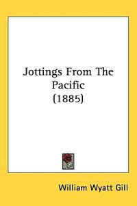 Jottings from the Pacific