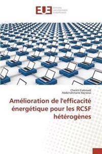Amelioration de L'Efficacite Energetique Pour Les Rcsf Heterogenes