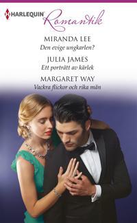 Den evige ungkarlen?/Ett porträtt av kärlek /Vackra flickor och rika män