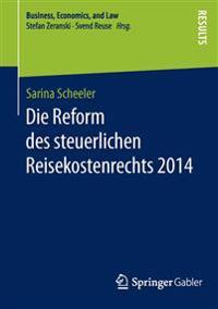 Die Reform Des Steuerlichen Reisekostenrechts 2014