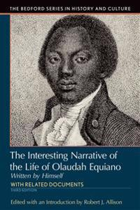 Interesting Narrative of the Life of Olaudah Equiano: Written by Himself
