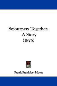 Sojourners Together
