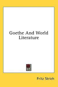 Goethe and World Literature