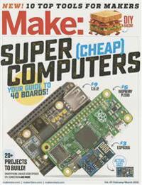Make: Volume 49: Super Cheap Computers