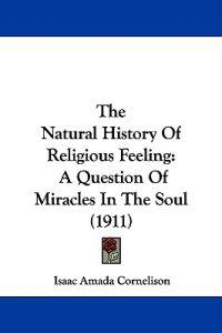 The Natural History of Religious Feeling