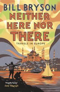 Neither here, nor there - travels in europe